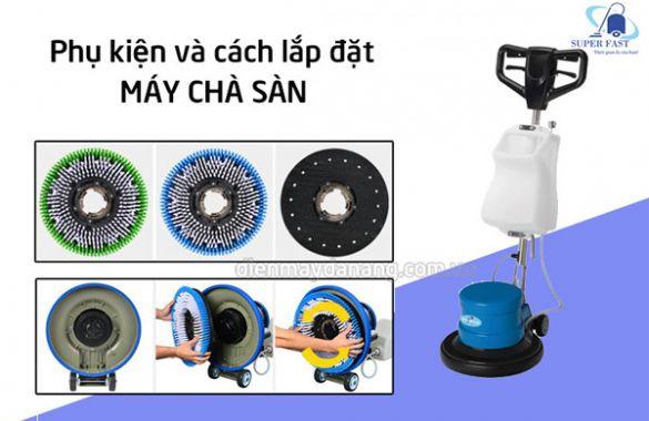 Nên chọn và thay thế phụ kiện máy chà sàn thế nào cho hiệu quả?