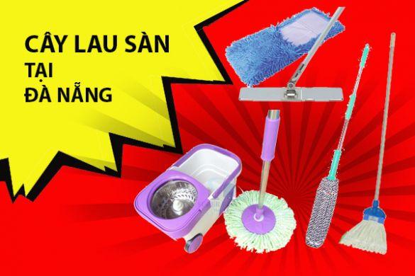 Cây lau sàn tại Đà Nẵng giá rẻ, chất lượng cao