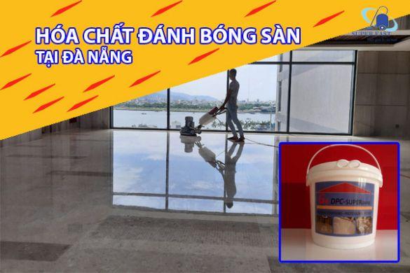 Hóa chất đánh bóng sàn tại Đà Nẵng chất lượng